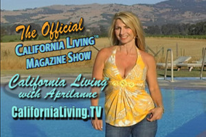 California Living™ series creator & host Aprilanne Hurley