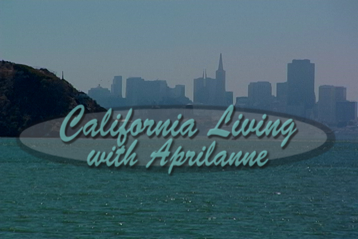 Join California Living ® host Aprilanne Hurley on location in Tiburon, California, this season.